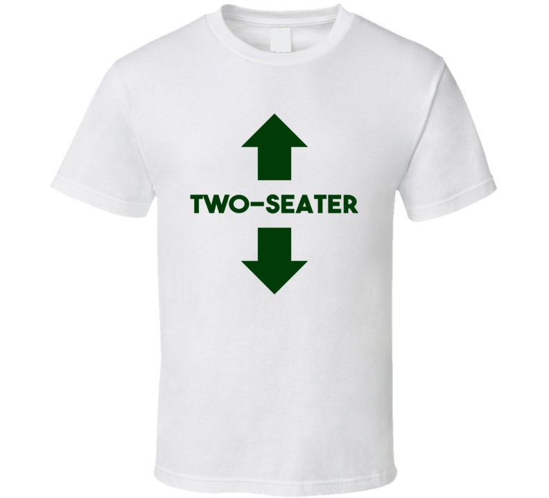 Two Seater Funny St Patricks Day Party T Shirt
