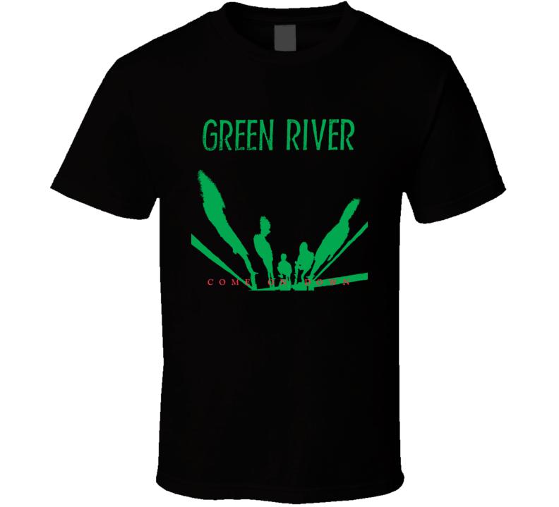 Green River Come On Down Grunge Music Fan T Shirt