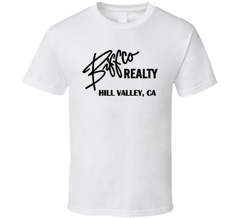Biff Co Realty Back To The Future Retro Movie T Shirt