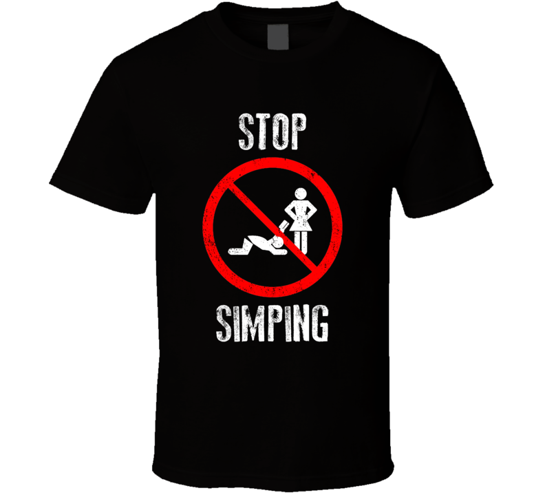 Stop Simping Funny Simp Dank Meme Humor T Shirt
