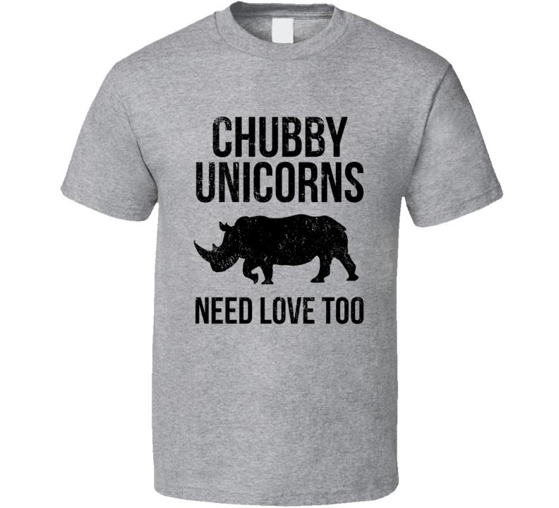 Chubby Unicorns Need Love Too Funny Rhino Lover T Shirt