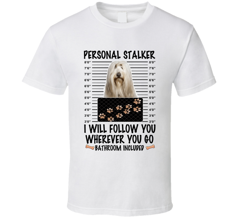 Bearded Collie Personal Stalker I Will Follow You Funny Mugshot Dog Lover T Shirt