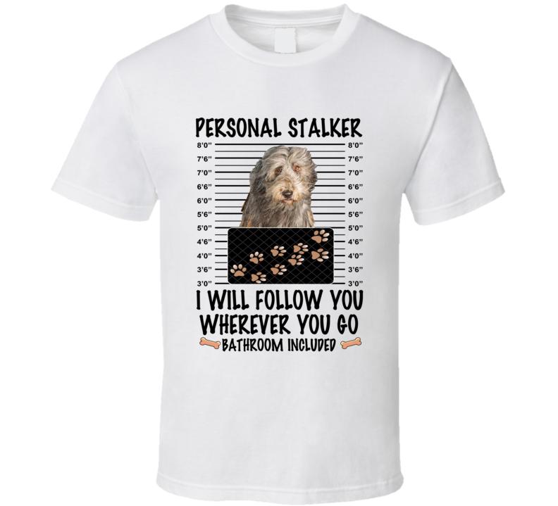 Bergamasco Sheepdog Personal Stalker I Will Follow You Funny Mugshot Dog Lover T Shirt