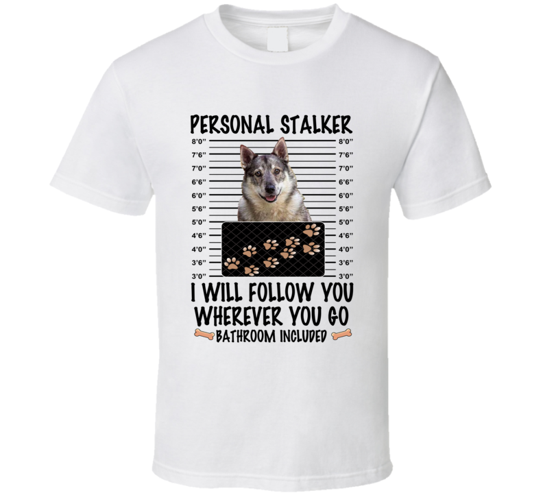 Swedish Vallhund Personal Stalker I Will Follow You Funny Mugshot Dog Lover T Shirt