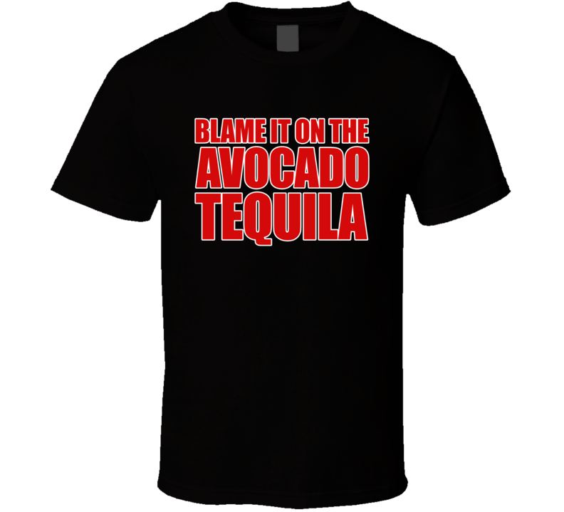 Blame It On The Avocado Tequila Tom Brady Tampa Bay Football Fan T Shirt