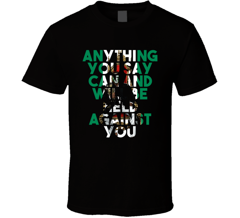Anything You Say Can And Will Be Held Against You Kamaru Usman Quote T Shirt