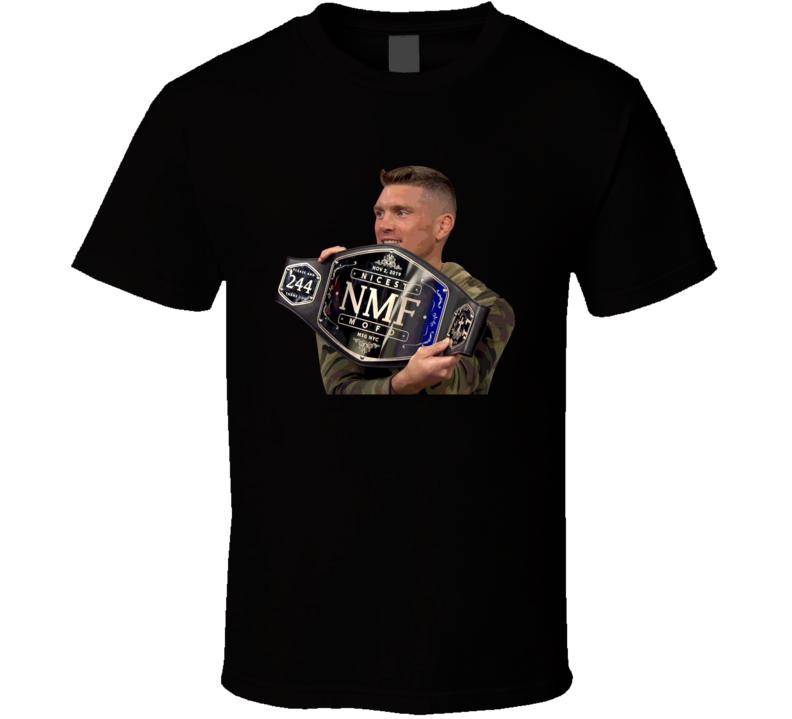 Stephen Wonderboy Thompson Nmf Nicest Mother Fcker Belt Mma Fighter Fan T Shirt