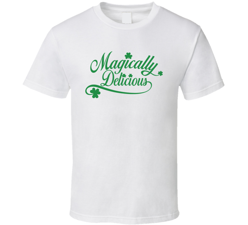Magically Delicious Funny St Patty's Day T Shirt