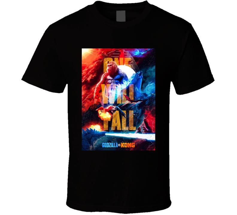 Godzilla Vs Kong One Will Fall Cool Sci Fi Movie  Fan T Shirt