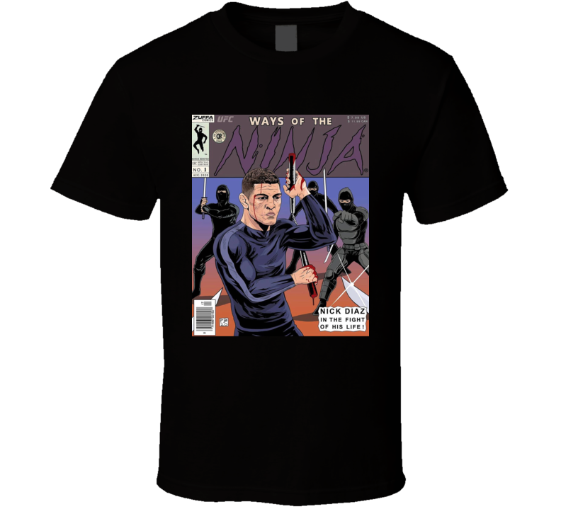 Nick Diaz Ways Of The Ninja Comic Book Style Mma Fighter Fan T Shirt