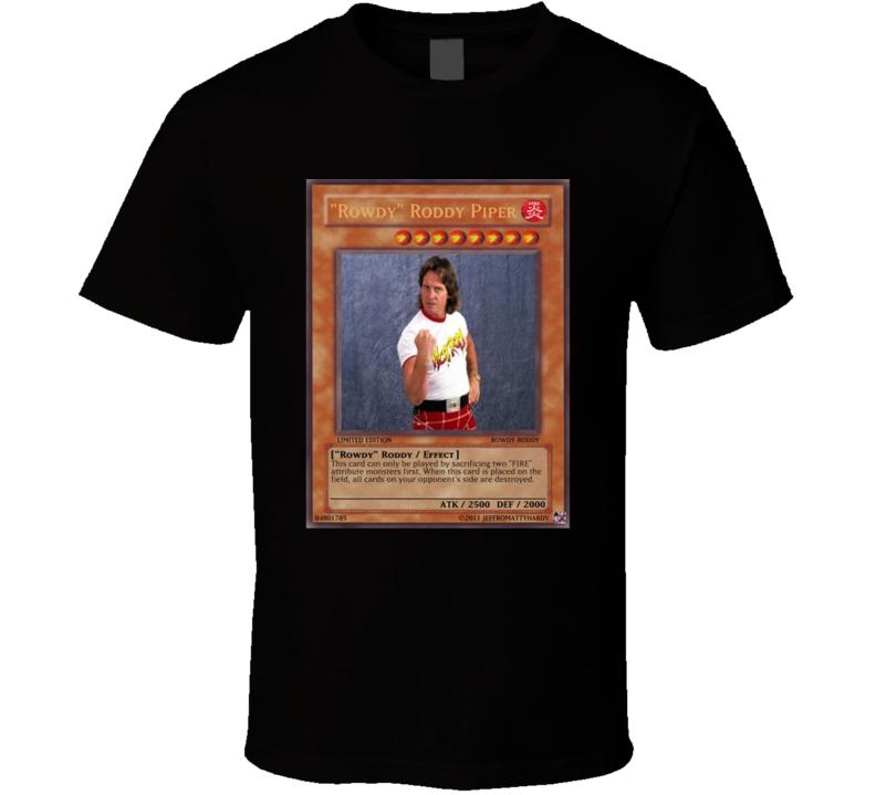 Rowdy Roddy Piper Yugioh Card Mashup Funny Retro Wrestler Fan T Shirt