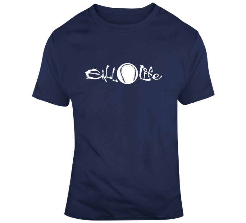 Ball Life Baseball T Shirt