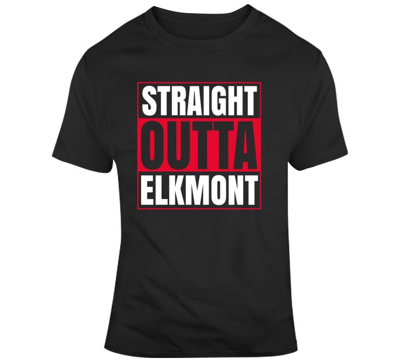 Straight Outta Elkmont T Shirt