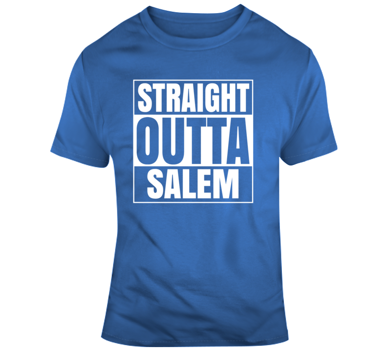 Straight Outta Salem T Shirt