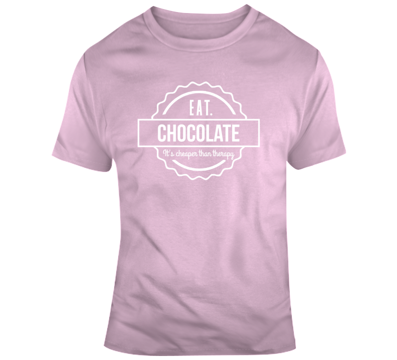 Eat Chocolate T Shirt