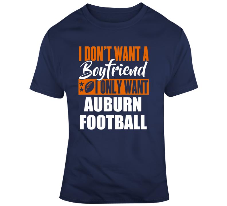 I Only Want Auburn T Shirt
