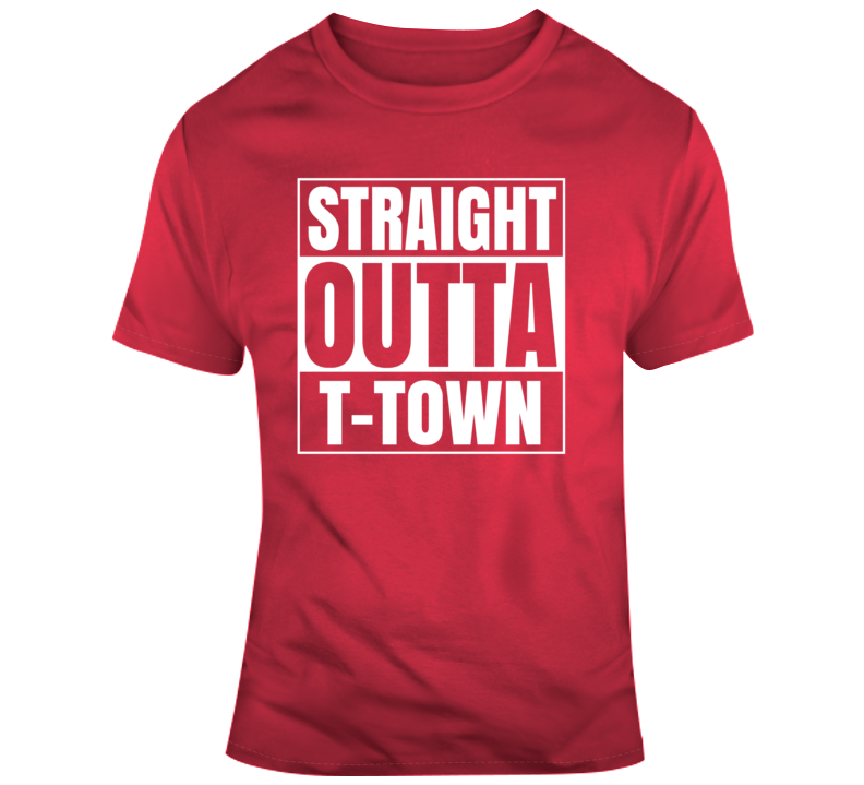 Straight Outta T-town T Shirt