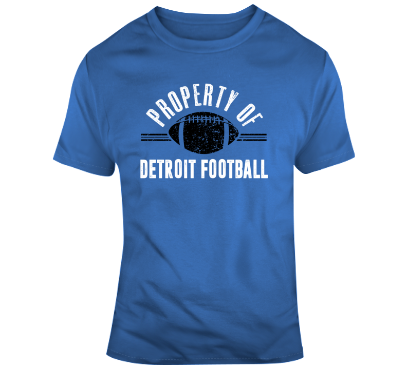 Property Of Detroit Football T Shirt