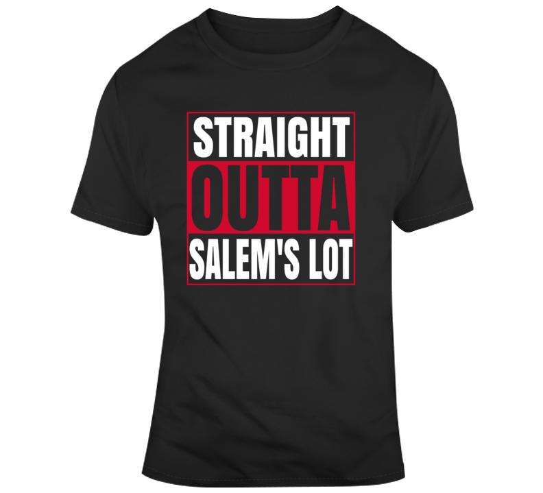 Straight Outta Salem's Lot T Shirt