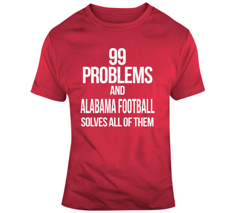 Alabama Football Solves Problems T Shirt