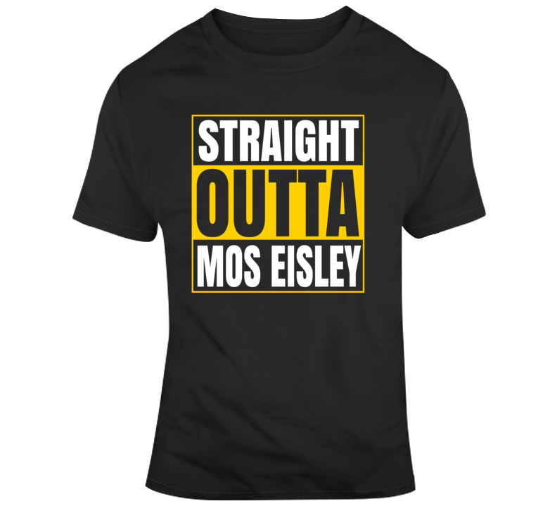 Straight Outta Mos Eisley T Shirt