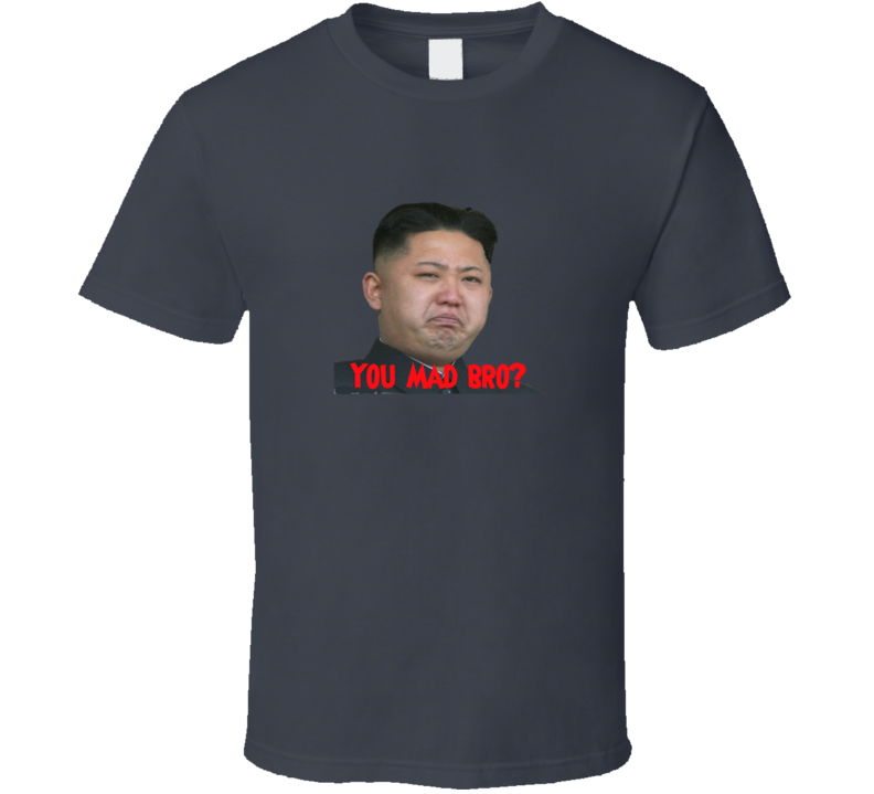 Kim Jong Un - You Mad Bro? grey T Shirt