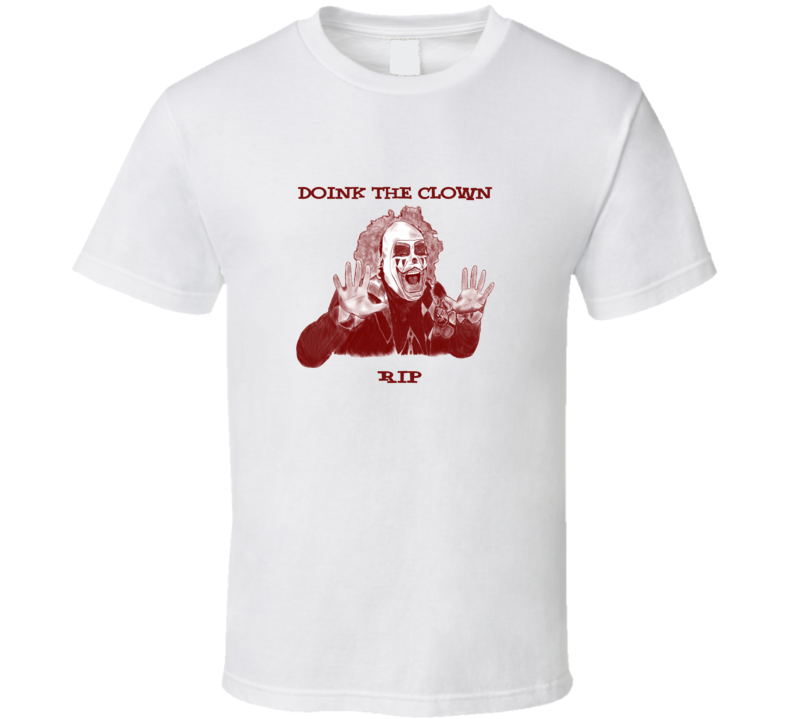 Doink the Clown Wrestling Memorial Tribute T Shirt