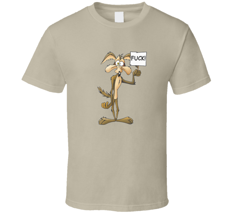 Wile E Coyote F**k T Shirt