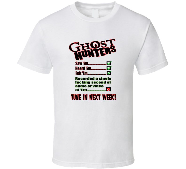 Ghost Hunters Discovery Channel Funny T Shirt