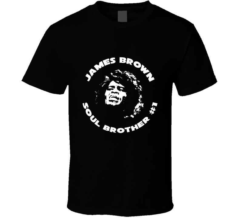 James Brown Soul Brother #1 T Shirt