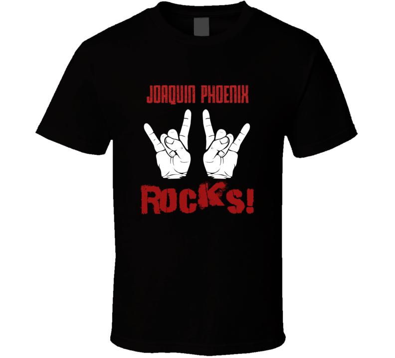 Joaquin Phoenix  ROCKS T shirt
