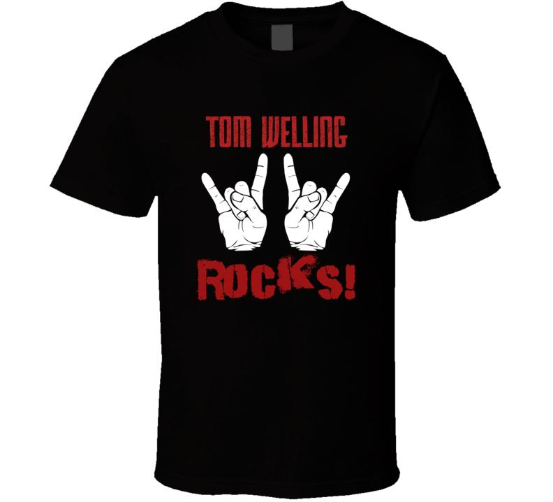 Tom Welling  ROCKS T shirt