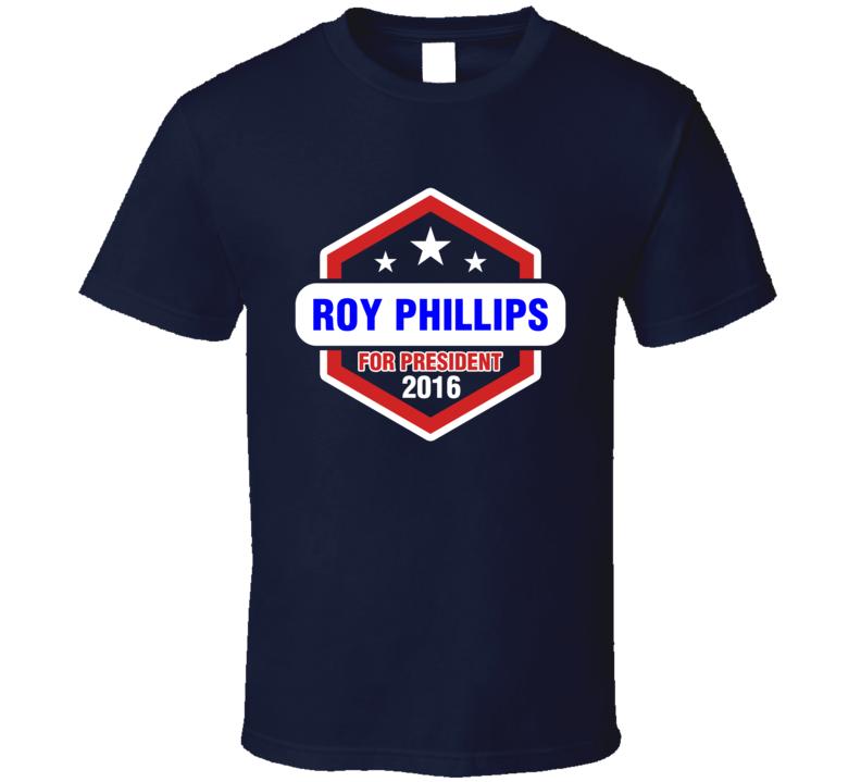 Roy Phillips  For President 2016 Boardwalk Empire TV Show T Shirt
