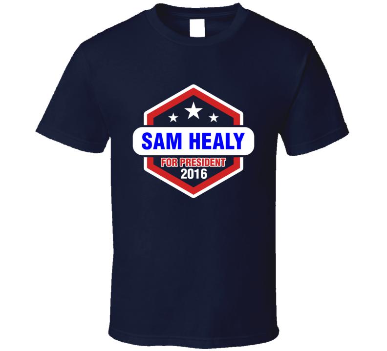 Sam Healy For President 2016 Orange is the New Black TV Show T Shirt