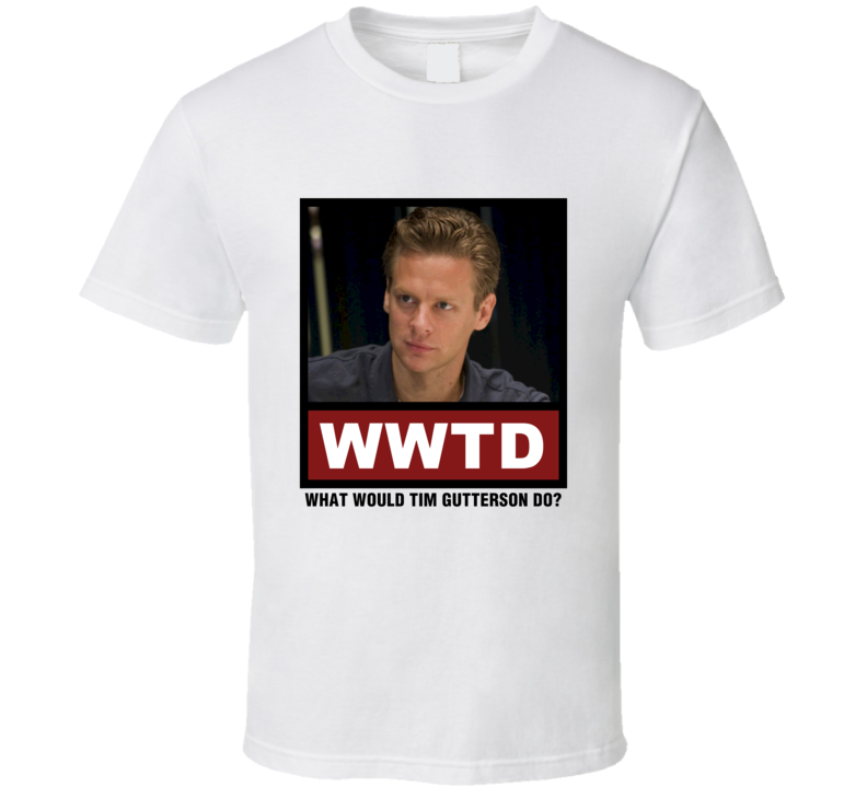 What Would Tim Gutterson Do WWTD Justified T Shirt