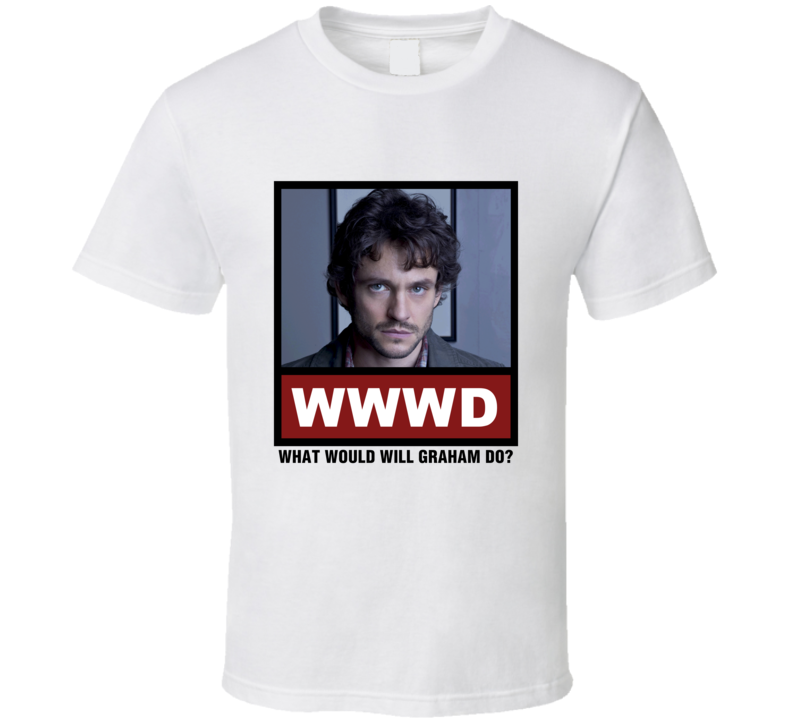 What Would Will Graham Do WWWD Hannibal T Shirt
