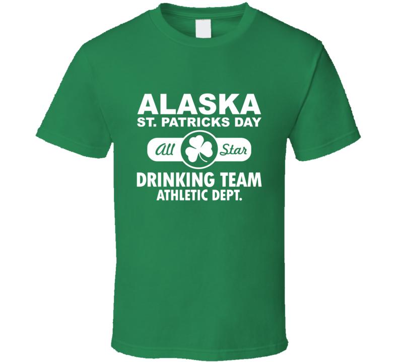 St. Patricks day Alaska Drinking Team T Shirt