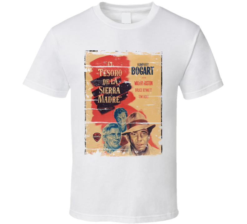 The Treasure of the Sierra Madre  Classic Movie Poster Aged Look T Shirt