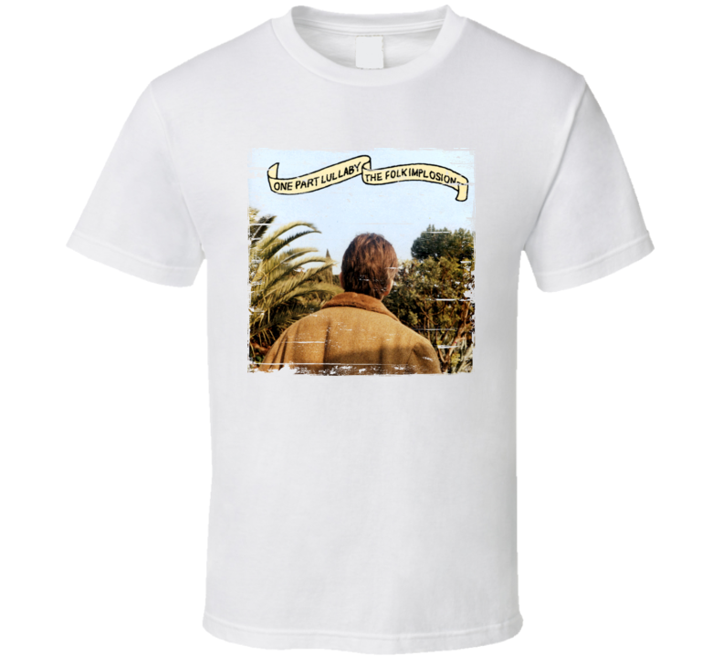 The Folk Implosion One Part Lullaby Album Cover Distressed Image T Shirt