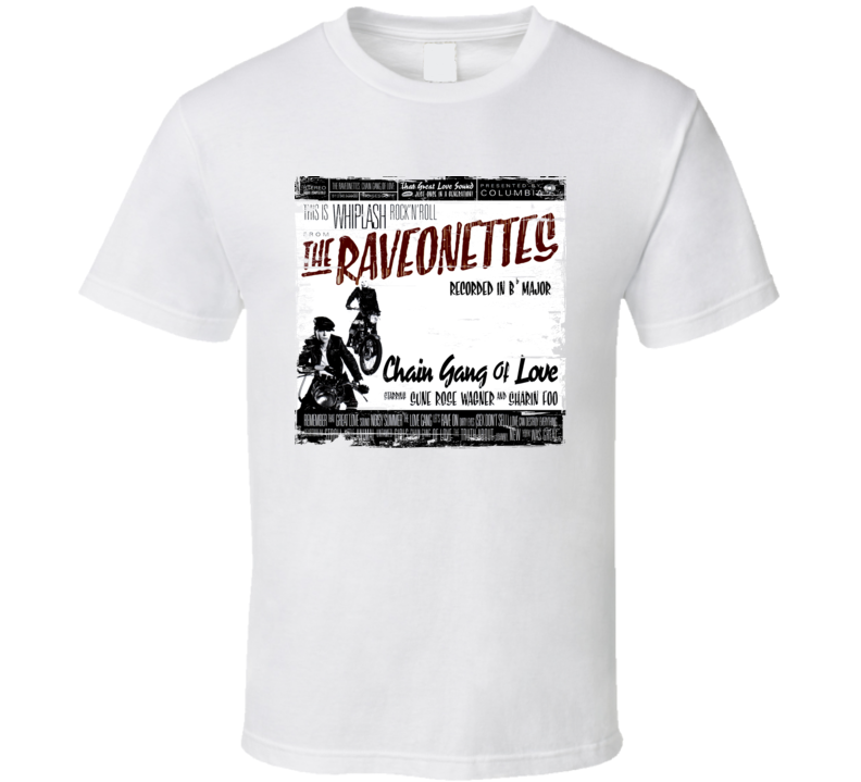 The Ravonettes Chain Gang Of Love Album Cover Distressed Image T Shirt