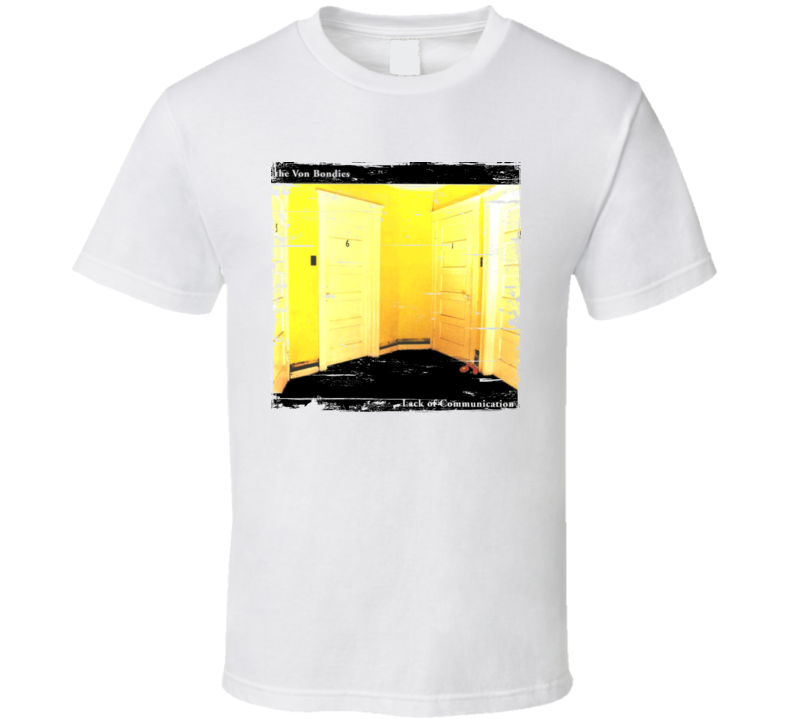 The Von Bondies Lack Of Communication Album Cover Distressed Image T Shirt