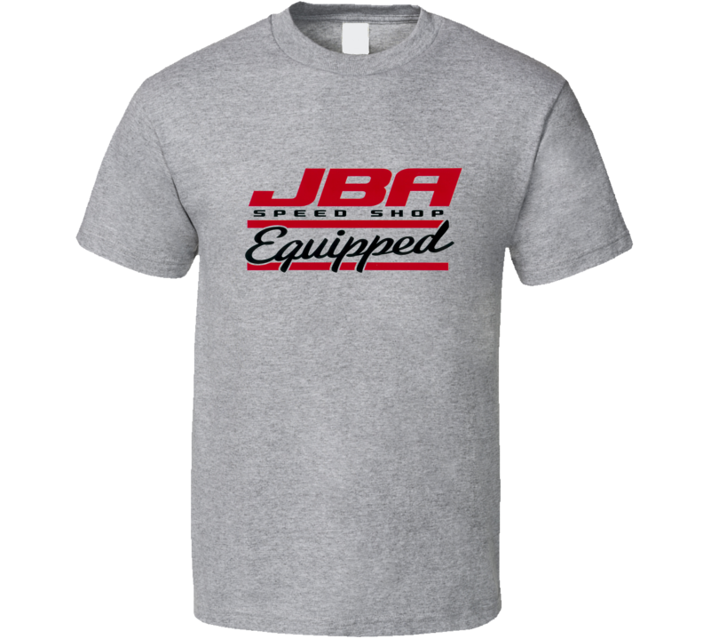 JBA Speed Shop Hot Rod T Shirt