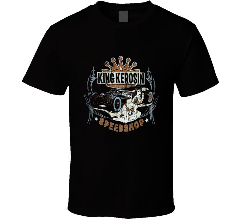 King Kerosin Speed Shop Hot Rod Worn Image T Shirt