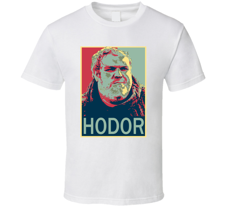 Game of Thrones Hodor Hope Poster T Shirt