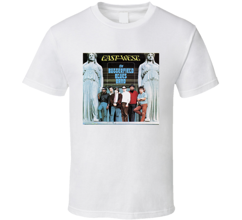 Butterfield Blues Band East - West Album Tee T Shirt