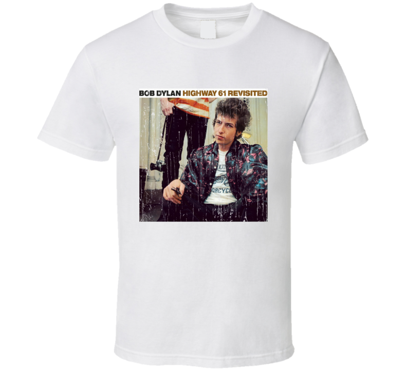 Dylan Highway 61 Revisited T Shirt