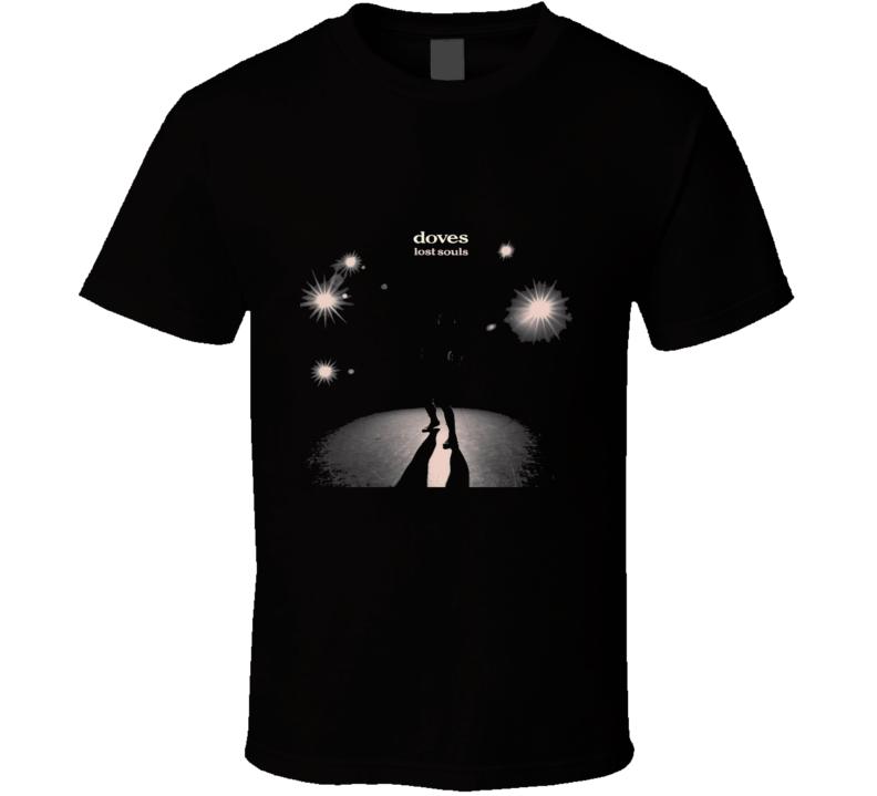 Doves Lost Souls T Shirt