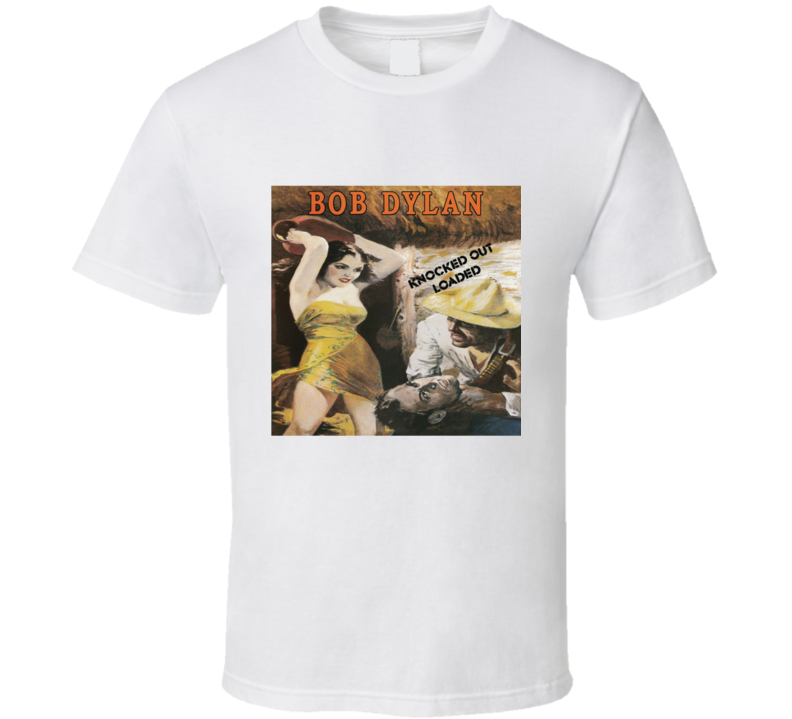Dylan Knocked Out Loaded T Shirt