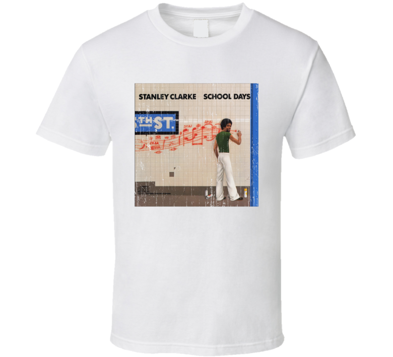 Stanley Clarke School Days T Shirt