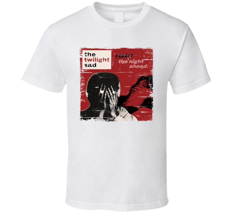 The Twilight Sad Forget The Night Ahead Album Worn Look T Shirt